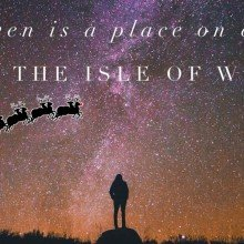 Heaven is a Place on Earth this Christmas – The Isle of Wight