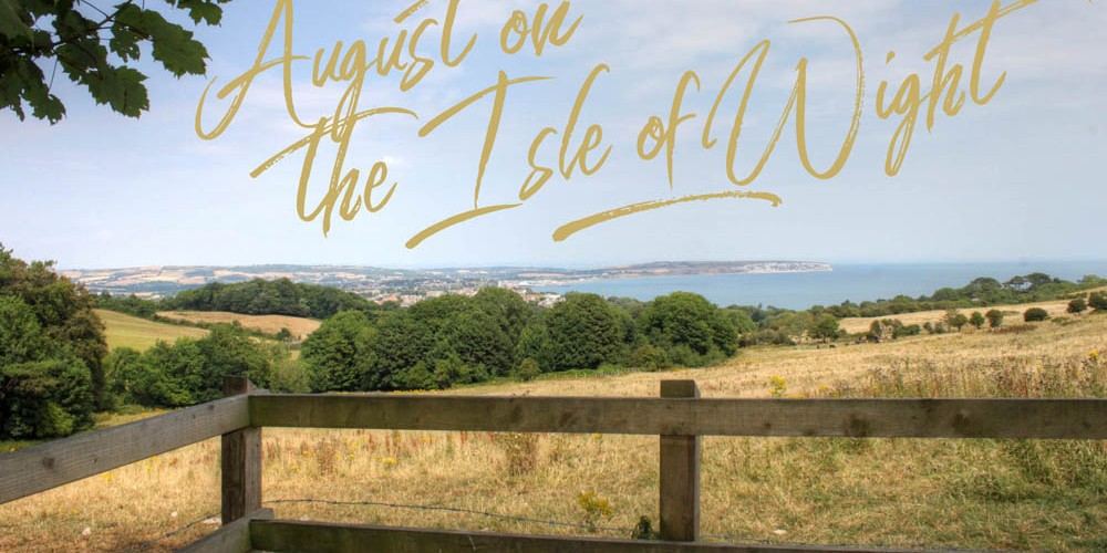 Newsletter – August on the Isle of Wight