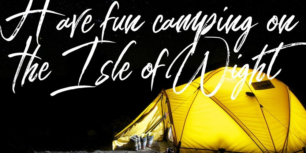 Newsletter – Camping on the Isle of Wight