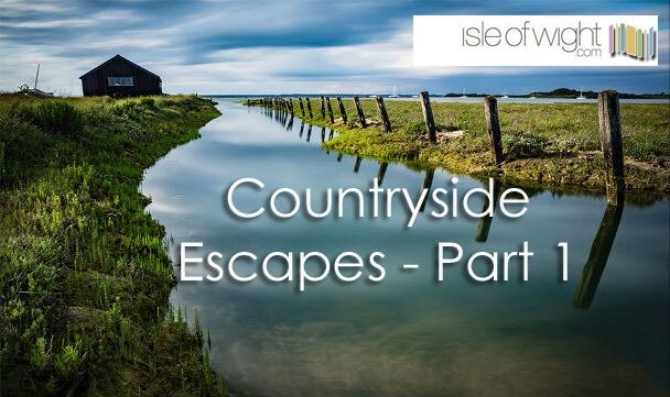 Countryside Escapes on the Isle of Wight – Part 1
