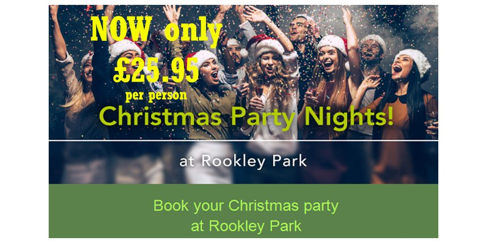 CHRISTMAS PARTY NIGHTS – NOW ONLY £25.95 PP at Rookley Park