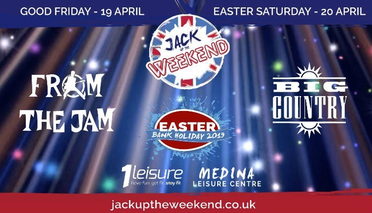 Jack Up the Weekend 19th – 20th April 2019