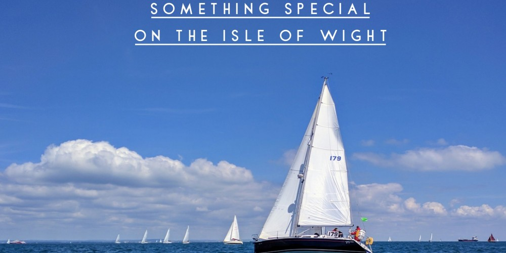 Something SPECIAL waiting for YOU on the Isle of Wight